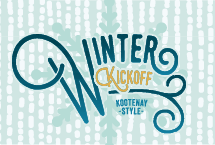 Winter Kickoff - Celebrate the return of winter Kootenay Style!